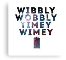 Wibby Wobbly Canvas Print