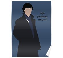 High functioning sociopath Poster