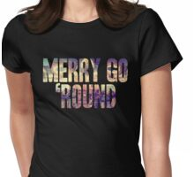 Same Trailer Different Park: Merry Go 'Round [Song Title] Womens Fitted T-Shirt