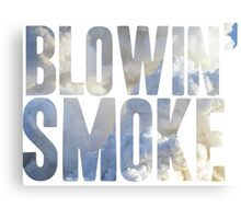 Same Trailer Different Park: Blowin' Smoke [Song Title] Canvas Print