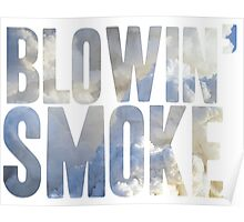 Same Trailer Different Park: Blowin' Smoke [Song Title] Poster