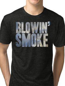 Same Trailer Different Park: Blowin' Smoke [Song Title] Tri-blend T-Shirt