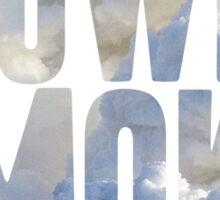 Same Trailer Different Park: Blowin' Smoke [Song Title] Sticker