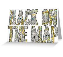 Same Trailer Different Park: Back On The Map [Song Title] Greeting Card