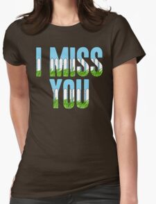 Same Trailer Different Park: I Miss You [Song Title] T-Shirt