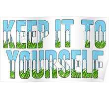 Same Trailer Different Park: Keep It To Yourself [Song Title] Poster