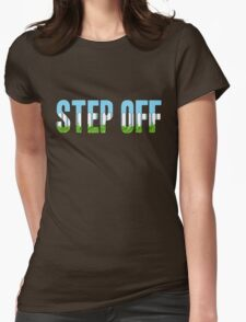 Same Trailer Different Park: Step Off [Song Title] T-Shirt