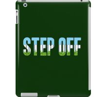 Same Trailer Different Park: Step Off [Song Title] iPad Case/Skin