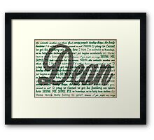 Dean quotes Framed Print