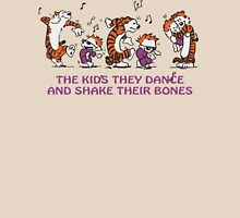 The kids they dance and shake their bones! Unisex T-Shirt