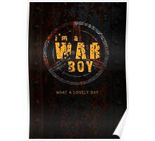 I'm a War boys  Poster