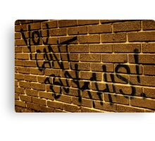 You can't buy this! Canvas Print