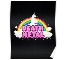 DEATH METAL! (Funny Unicorn / Rainbow Mosh Parody Design) Poster