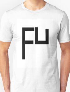 FU Black Unisex T-Shirt