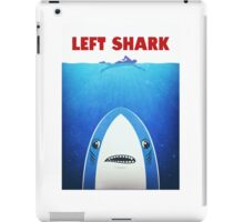 Left Shark Parody - Jaws - Funny Movie / Meme Humor iPad Case/Skin