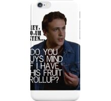 Do you guys mind if i have this fruit rollup? iPhone Case/Skin