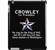 Crowley for President iPad Case/Skin