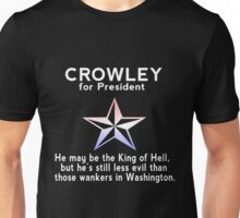 Crowley for President Unisex T-Shirt