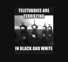Teletubbies Are Terrifying Unisex T-Shirt