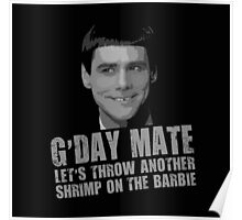 Funny Dumb and Dumber Gday Mate  Poster