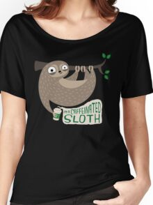Caffeinated Sloth Women's Relaxed Fit T-Shirt