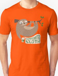 Caffeinated Sloth Unisex T-Shirt