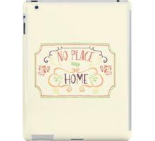 No Place Like Home - Simple iPad Case/Skin