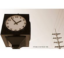 It's Only a Matter of Time Photographic Print