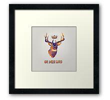Oh Deer Lord Framed Print