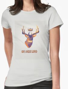 Oh Deer Lord Womens Fitted T-Shirt