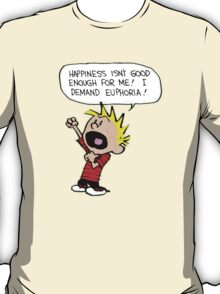 calvin demands euphoria T-Shirt