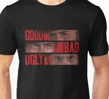 The Good The Bad The Ugly Unisex T-Shirt