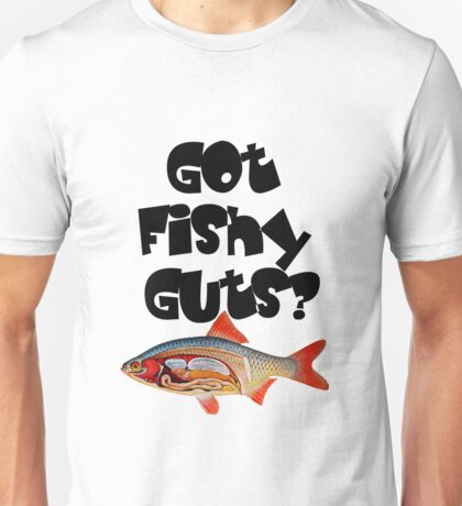Black Got fishy guts Unisex T-Shirt