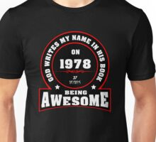 God write my name in his book on 1978 Unisex T-Shirt