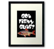 White Got fishy guts Framed Print