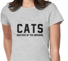 CATS - Masters of the Universe! Womens Fitted T-Shirt