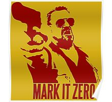 Mark it zero Red Poster