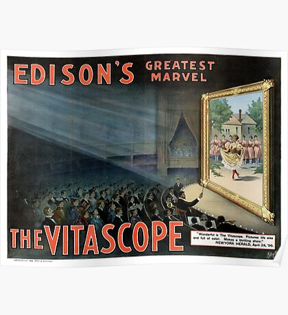 Edisons greatest marvel The Vitascope Restored Vintage Poster Poster