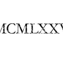 MCMLXXV 1975 Roman Vintage Birthday Year by theshirtshops