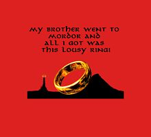 my brother went to Mordor Unisex T-Shirt