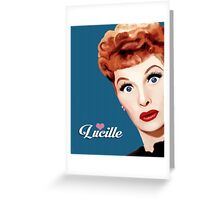 Lucille  Greeting Card