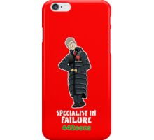 Arsey Whinger - SPECIALIST IN FAILURE! iPhone Case/Skin