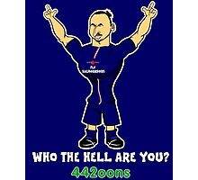 Zlatan Egohimovic - who the hell are you? Photographic Print