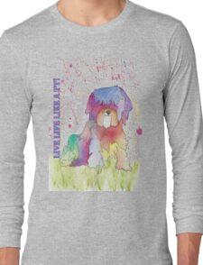 Live Life Like A TT ! Long Sleeve T-Shirt