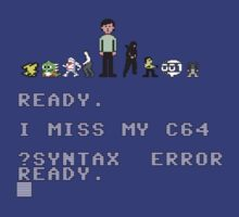 I miss my Commodore 64 by bellingk