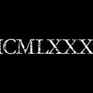 MCMLXXXV 1985 Roman Vintage Birthday Year by theshirtshops