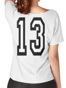 13, TEAM SPORTS, NUMBER 13, THIRTEEN, THIRTEENTH, ONE, THREE, Competition, Unlucky, Luck Women's Relaxed Fit T-Shirt