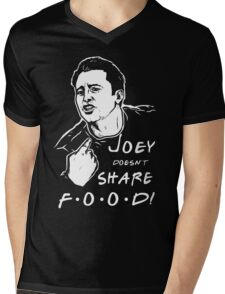 Joey Doesn't Share Mens V-Neck T-Shirt