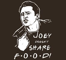 Joey Doesn't Share T-Shirt