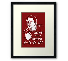 Joey Doesn't Share Framed Print